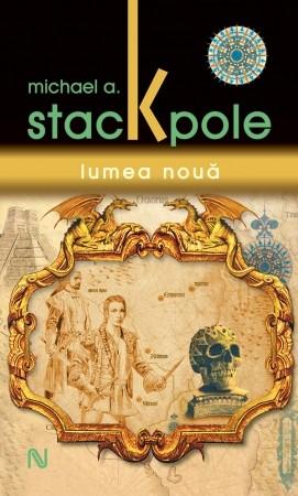 Michael A. Stackpole: Lumea Nouă