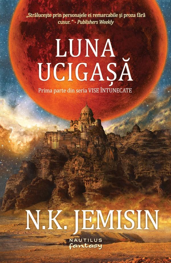 N.K. Jemisin: Luna Ucigașă