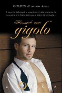 Golden & Amanda Astill: Memoriiile unui gigolo