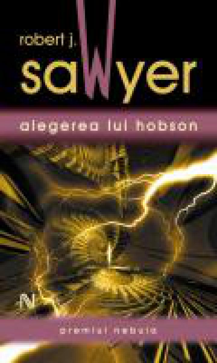 J.B. Sawyer: Alegerea lui Hobson