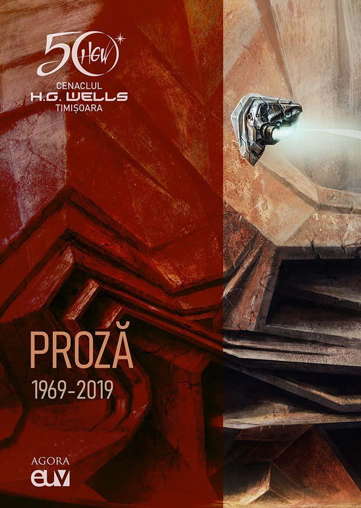 Cenaclul H.G. Wells - Proză 1969-2019