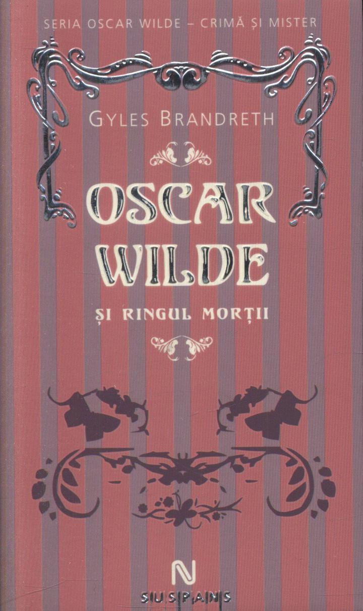 G. Brandreth: Oscar Wilde şi ringul morţii
